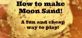 How to make Moon Sand! A easy,fun,and cheap way to encourage play! Turn off that TV and make some of this and watch those smiles and giggles start!