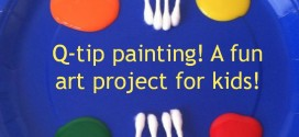 Q-tip painting! A fun art project for kids @ Adventures in Mindful Living