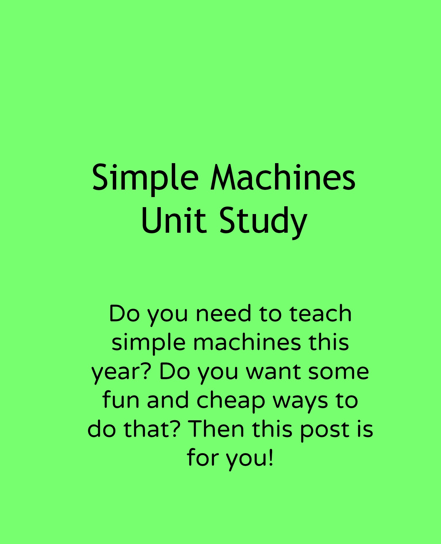 Simple machines unit study with some cheap and fun ideas for making the topic stick! Adventures in Mindful Living