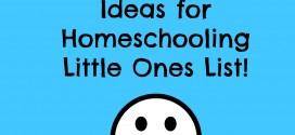 Preschool Activity Ideas for Homeschooling Little Ones List! Adventures in Mindful Living