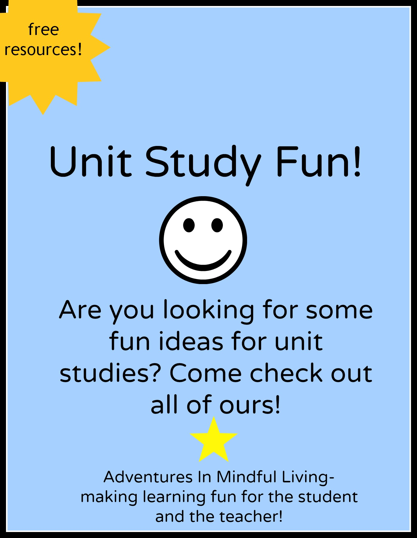 Looking for some great and fun ideas for unit studies that will make learning fun for  the student and the teacher? Come check our list and find some great free resources!