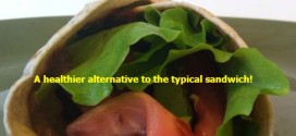 Easy Wrap Sandwiches! A healthier alternative to the typical sandwich!