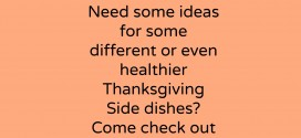 Thanksgiving side dishes that will really impress your guest and family? Try these easy recipes!