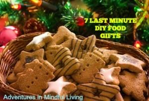 7 LAST MINUTE DIY FOOD GIFTS
