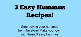 Stop buying your hummus from the store! Make your own with these 3 easy hummus recipes!
