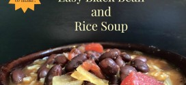 Are you looking for an Easy Black Bean and Rice Soup recipe? Come check this one out. Lots of ways you can make this a perfect meal for you!