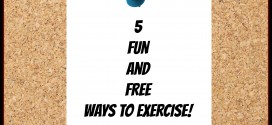 5 Fun and Free ways to Exercise!