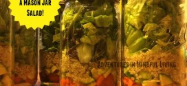 How to make a Mason Jar Salad and lots of resources , tips, tricks, and recipes!
