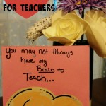This is a cute Valentine for teachers that is easy to make and not the typical one they get! Show your kids favorite teacher how special they are!