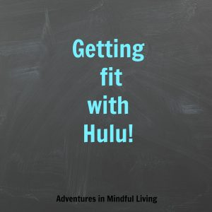 Getting fit with Hulu Plus!